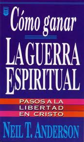 C�mo ganar la Guerra Espiritual >