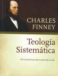 Teología Sistemática: fiel a las Escrituras, fiel a la razón, fiel a la vida