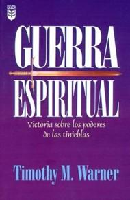 Guerra Espiritual: victoria sobre los poderes de las tinieblas