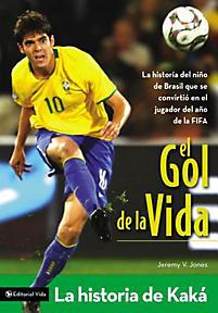 El gol de la vida: la historia de Kaká