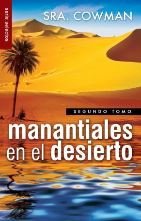 Manantiales en el desierto - Tomo 2