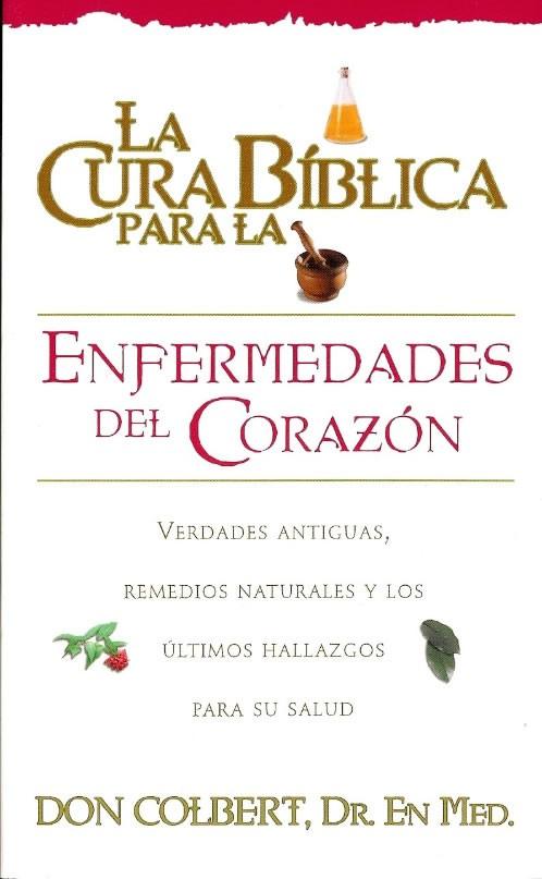 La cura bíblica para las enfermedades del corazón