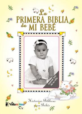 La primera Biblia de mi bebé