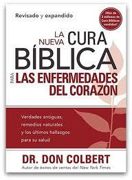 La nueva cura biblica para las enfermedades del corazón