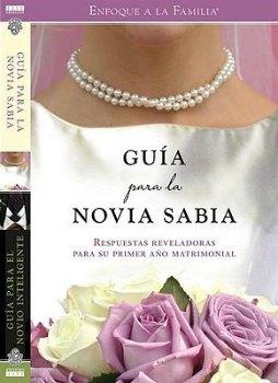 Guía para el novio inteligente / guía para la novia sabia