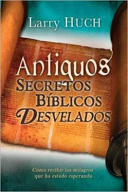 Antiguos Secretos Bíblicos Desvelados