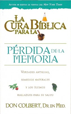 La cura bíblica para la pérdida de la memoria