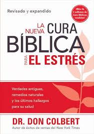 La nueva cura bíblica para el estrés