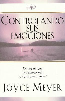 Controlando sus emociones