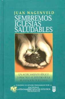Sembremos iglesia saludable