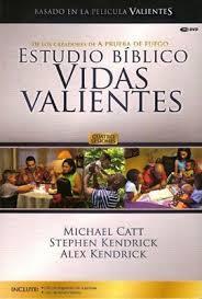 Vidas valientes: Estudio Bíblico