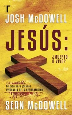 Jesus, ¿Muerto o vivo?