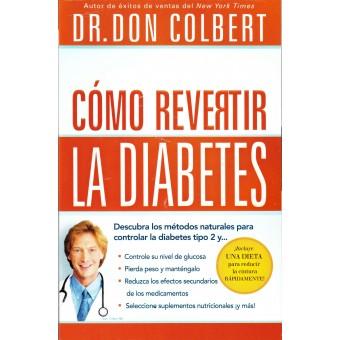 Cómo revertir las diabetes