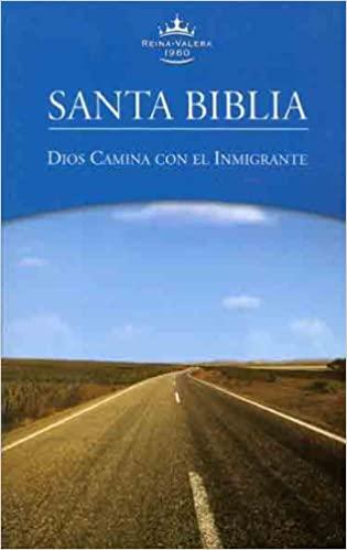 Biblia RVR 1960 Dios camina con el migrante