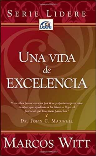 Una vida de excelencia