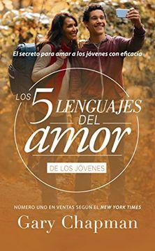 Los 5 lenguajes del amor de los jóvenes
