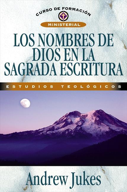 Los nombres de Dios en las Sagradas Escrituras