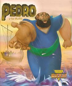 Héroes de la fe: Pedro y la duda
