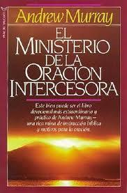 El ministerio de la oración intercesora