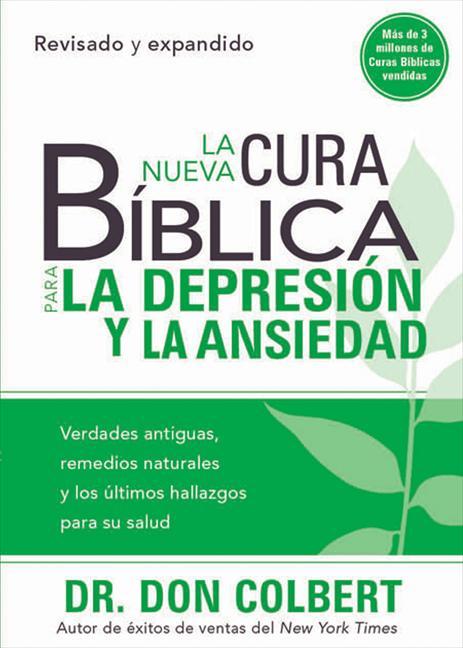 La nueva cura bíblica para la depresión y la ansiendad
