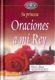 Su Princesa: Oraciones a mi Rey