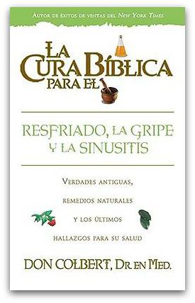 La cura bíblica para el resfriado, gripe y sinusitis