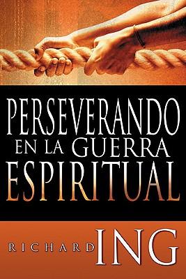 Perseverando en la Guerra Espiritual - bolsillo>