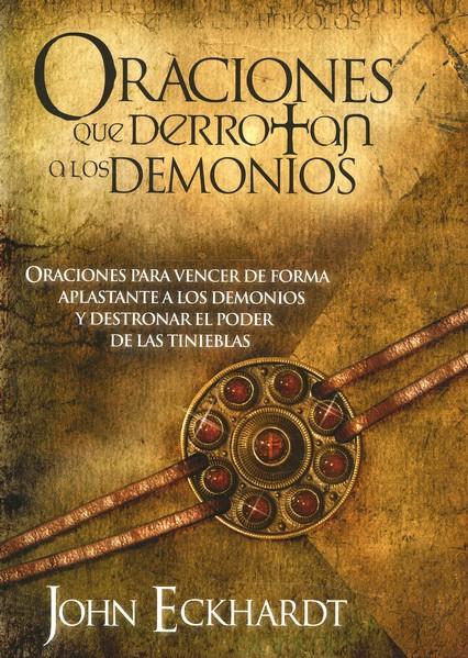 Oraciones que derrotan a los demonios