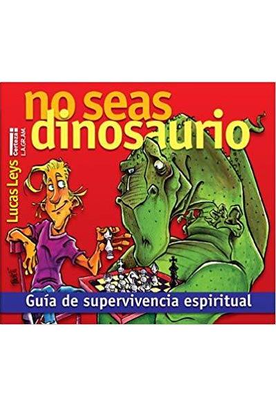 No seas dinosaurio