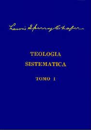 Teología Sistmática de Chafer - Tomo I