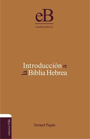 Introducción a la Biblia Hebrea