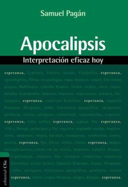 Apocalipsis: Interpretación Eficaz Hoy