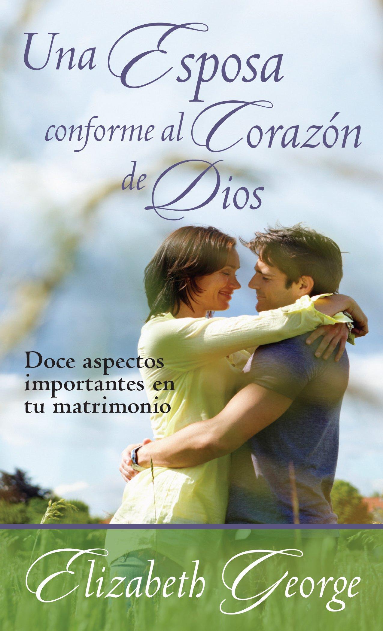 Una esposa conforme al corazón de Dios