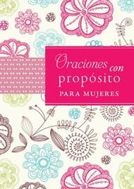 Oraciones con propósito para mujeres
