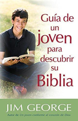 Guía de un jóven para descubrir su Biblia