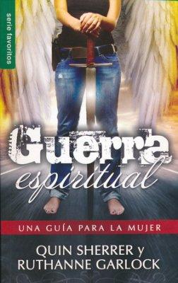 Guerra espiritual: una guía para la mujer