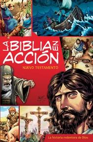 La Biblia en acción - Nuevo Testamento