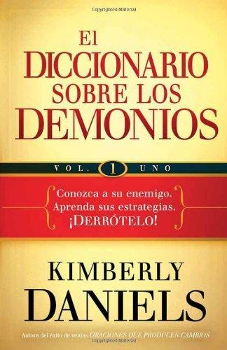 El diccionario sobre los demonios - Volumen 1