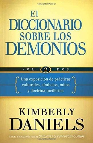 El diccionario sobre los demonios - Volumen 2