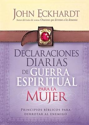 Declaraciones diarias de guerra espiritual para la mujeres