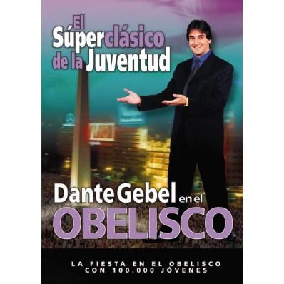 El superclásico de la juventud: Dante Gebel en el Obelisco