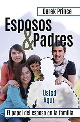 Esposos y Padres: El papel del esposo en la familia