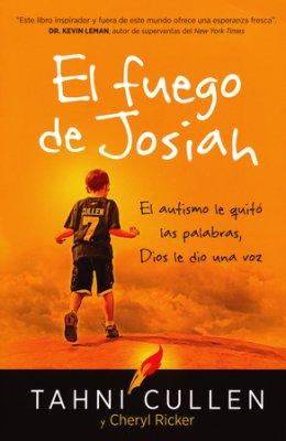 El fuego de Josiah: el autismo le quitó las palabras, Dios le dio una voz