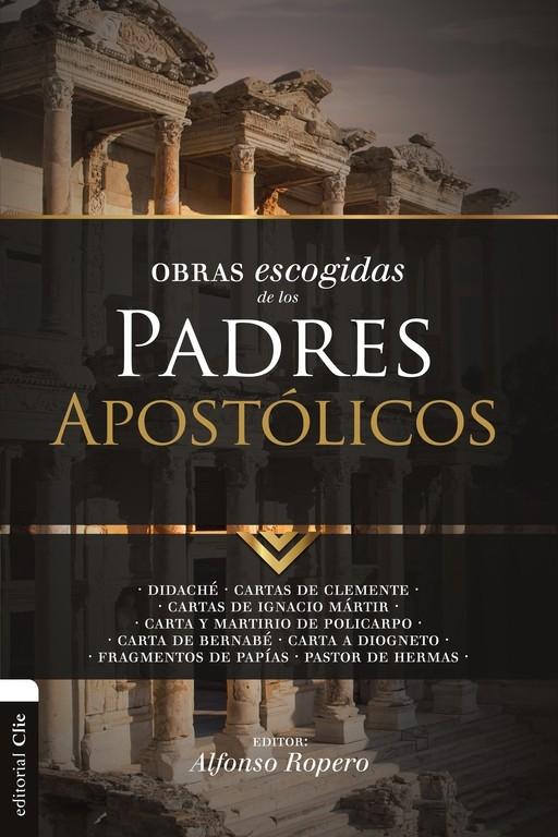 Obras escogidas de los Padres Apostólicos: