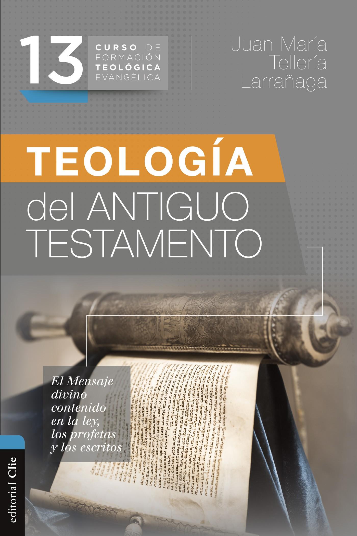 Teología del Antiguo Testamento