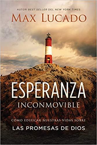 Esperanza inconmovible: Edificar nuestras vidas sobre las promesas de Dios