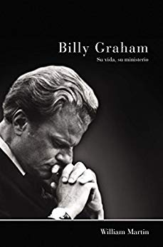 Billy Graham - Su vida, su ministerio
