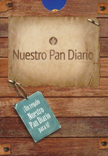 Nuestro Pan Diario /regalo>