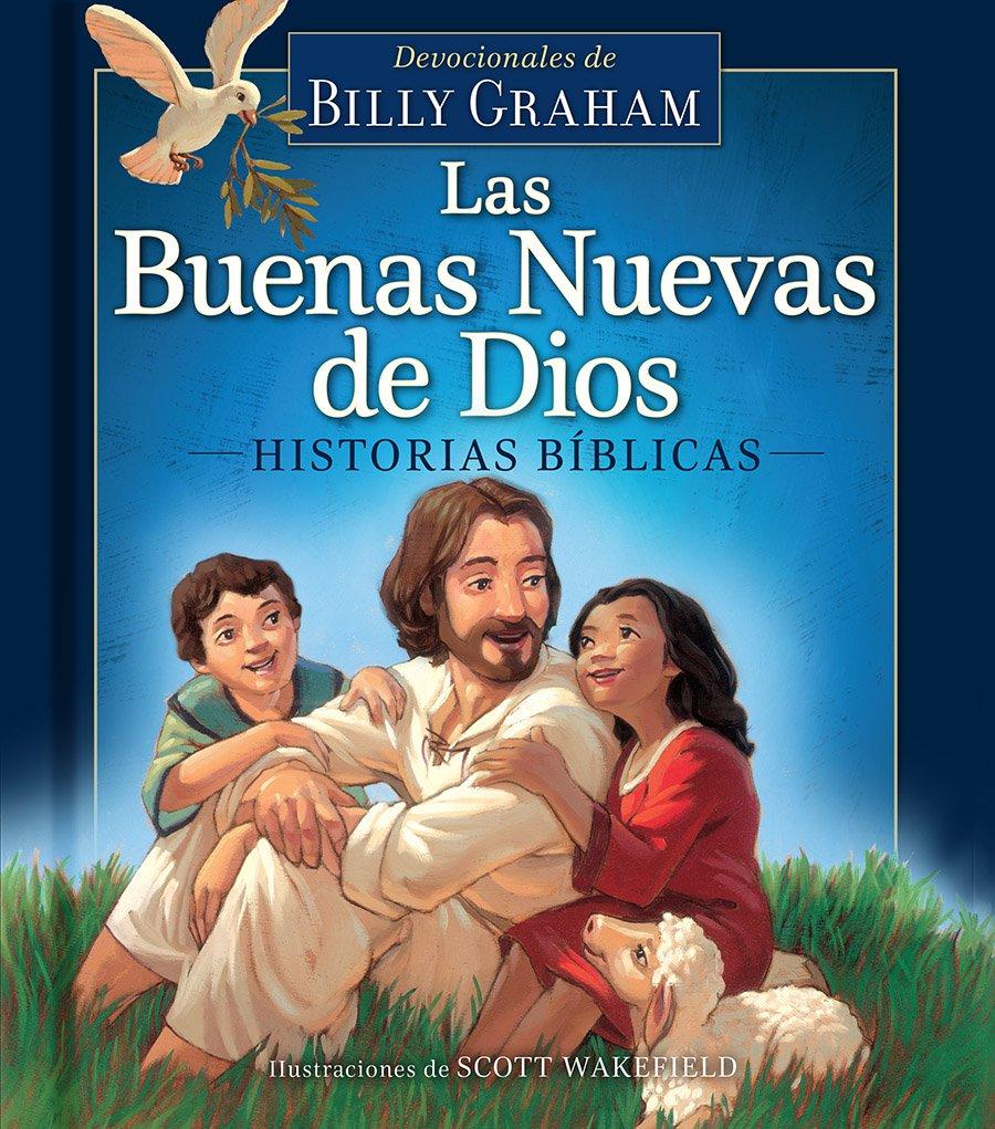 Las Buenas Nuevas de Dios: Historias b�blicas>