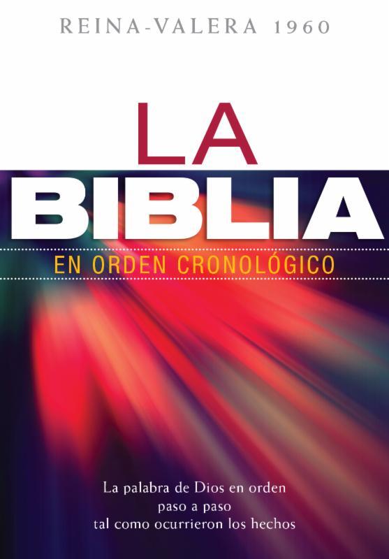 La Biblia en orden cronol�gico RVR60 - tapa dura>